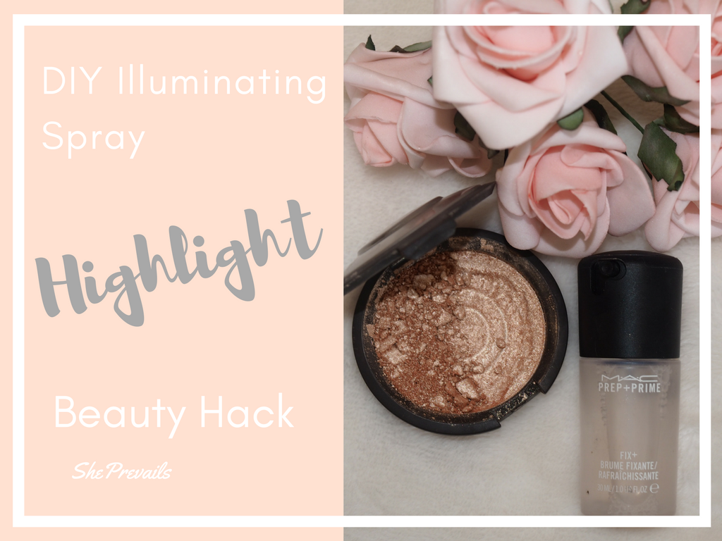 DIY Illuminating Spray: Highlight Beauty Hack