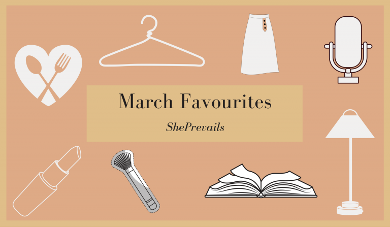 March monthly Favourites